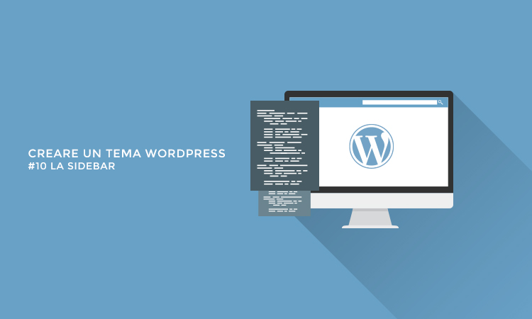 Creare temi WordPress - La sidebar