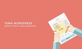 Tema WordPress, quanto costa la realizzazione?
