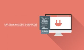 Come sviluppare un plugin WordPress