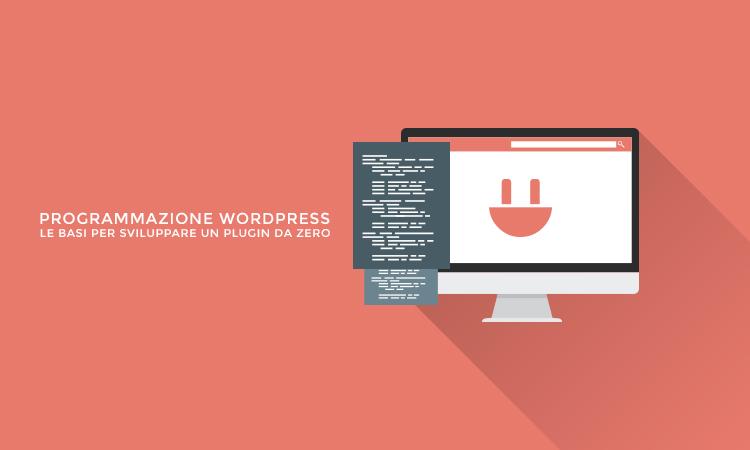 Come sviluppare un plugin WordPress
