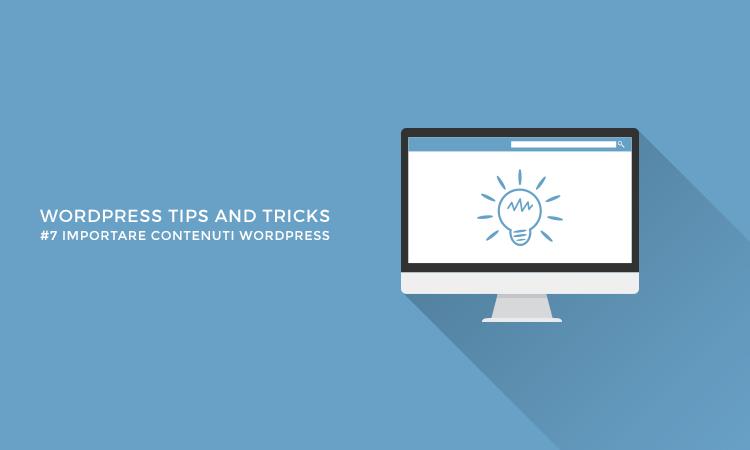 Come importare ed esportare i contenuti di un sito WordPress