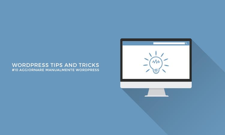 Come aggiornare manualmente WordPress