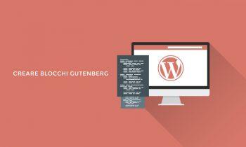 Creare blocchi Gutenberg in WordPress